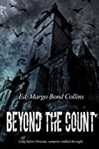 Beyond the Count: The Literary Vampire of…