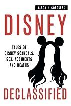 Disney Declassified: Tales of Real Life…