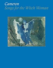 Cameron: Songs for the Witch Woman de Yael…