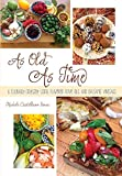 As Old As Time: A Culinary Odyssey Using Flavored Olive Oils and Balsamic Vinegars, Senac, Michele Castellano