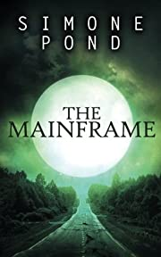 The Mainframe (The New Agenda) (Volume 2)…