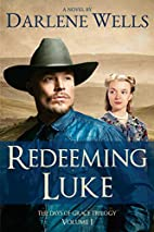 Redeeming Luke (Days of Grace Trilogy)…