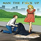 Man The F*** Up by S Kincaid