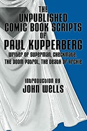 The Unpublished Comic Book Scripts of Paul…