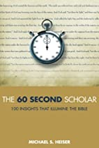 The 60 Second Scholar: 100 Insights That…