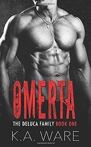 Omerta: A DeLuca Family Novel af K. A. Ware