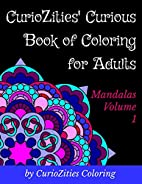 CurioZities' Curious Book of Coloring for…