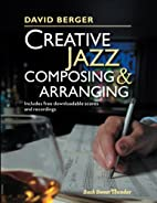 Creative Jazz Composing and Arranging by…