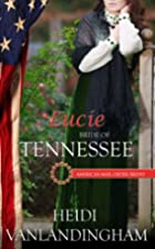 Lucie: Bride of Tennessee (American…