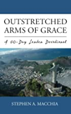 Outstretched Arms of Grace: A 40-Day Lenten…