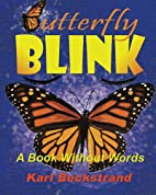 Butterfly Blink: A Book Without Words…