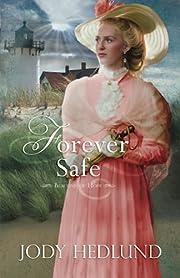 Forever Safe (Beacons of Hope) af Jody…