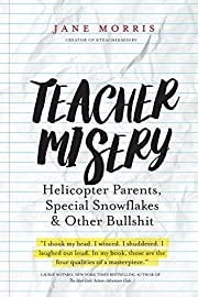 Teacher Misery: Helicopter Parents, Special…