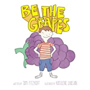 Be the Grapes af Tami Fitzkoff