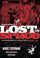 Irwin Allen's Lost in Space: The…