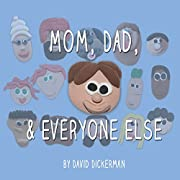 Mom, Dad, and Everyone Else: A Picture Book…