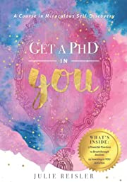 Get a PhD in YOU: A Course in Miraculous…