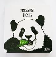 Pandas Love Pickles de Liz Lynch