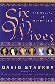 Six Wives: The Queens of Henry VIII por…