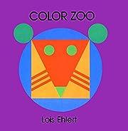 Color Zoo Board Book – tekijä: Lois…