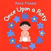 Once Upon a Potty--Boy de Alona Frankel