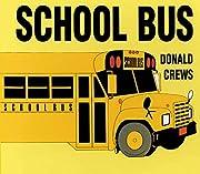 School Bus Board Book de Donald Crews