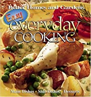 Easy Everyday Cooking (Better Homes &…