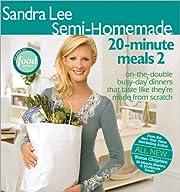 Semi Homemade 20 Minute Meals 2 af Sandra…