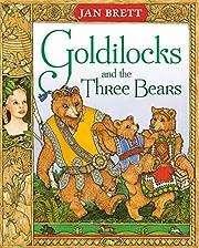 Goldilocks and the Three Bears af Jan Brett