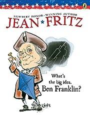 What's the Big Idea, Ben Franklin? av Jean…