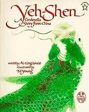 Yeh-Shen: A Cinderella Story from China av…