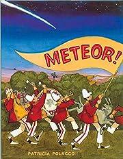 Meteor! de Patricia Polacco