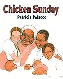 Chicken Sunday av Patricia Polacco