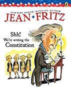 Shh! We're Writing the Constitution by…