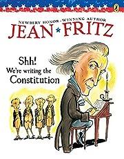 Shh! We're Writing the Constitution av…