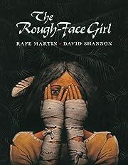The Rough-Face Girl de Rafe Martin