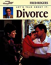Let's Talk About It: Divorce (Mr. Rogers) av…