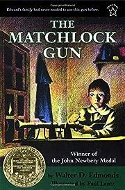 The Matchlock Gun de Walter D. Edmonds