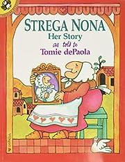 Strega Nona: Her Story av Tomie DePaola