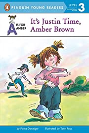 It's Justin Time, Amber Brown (A is for…
