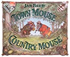 Town Mouse, Country Mouse by Jan Brett