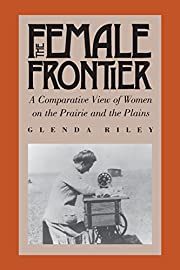 The female frontier : a comparative view of…
