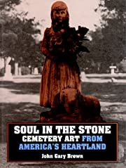 Soul in the Stone: Cemetery Art from…