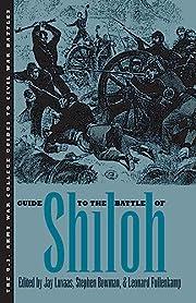 Guide to the Battle of Shiloh – tekijä:…