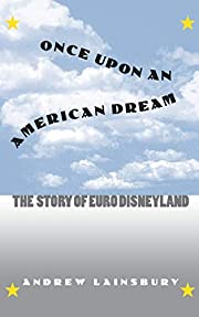 Once Upon an American Dream: The Story of…