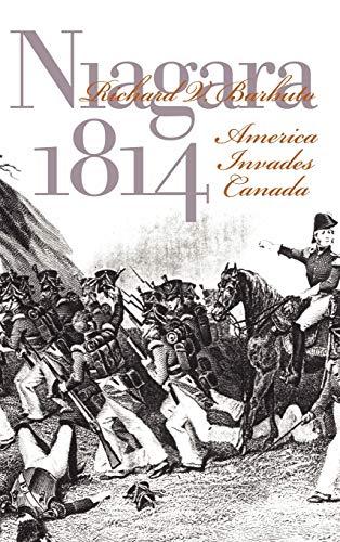 Niagara 1814: America Invades Canada, Barbuto, Richard V.