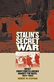Stalin's Secret War: Soviet…