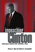 Impeaching Clinton : partisan strife on…