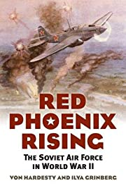 Red Phoenix Rising: The Soviet Air Force in…