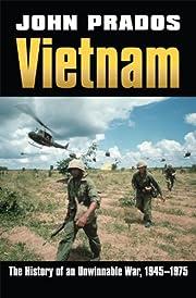 Vietnam: The History of an Unwinnable War,…